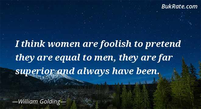 Women on william golding Quote by
