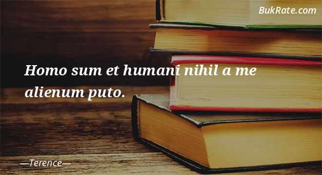 Homo sum humani nihil a me alienum puto